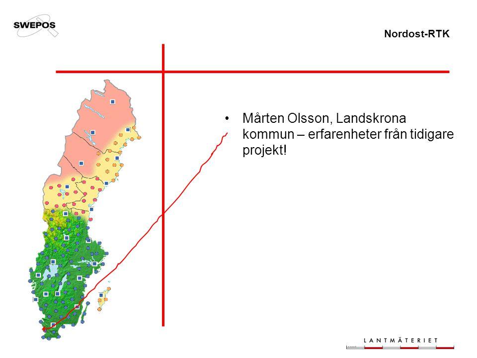 Nordost-RTK Mårten Olsson, Landskrona kommun – erfarenheter från tidigare projekt!