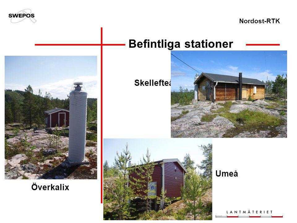 Nordost-RTK Befintliga stationer Skellefteå Umeå Överkalix