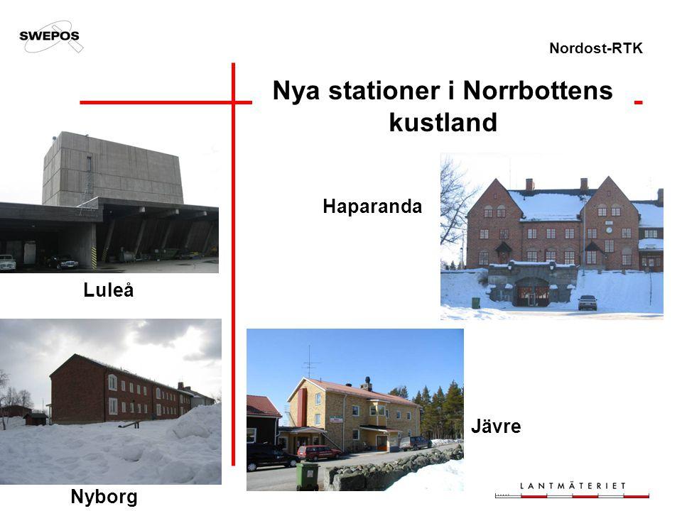 Nordost-RTK Nya stationer i Norrbottens kustland Luleå Nyborg Haparanda Jävre