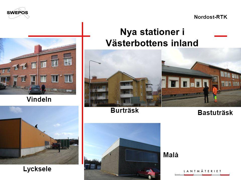 Nordost-RTK Nya stationer i Västerbottens inland Bastuträsk Burträsk Vindeln Lycksele Malå