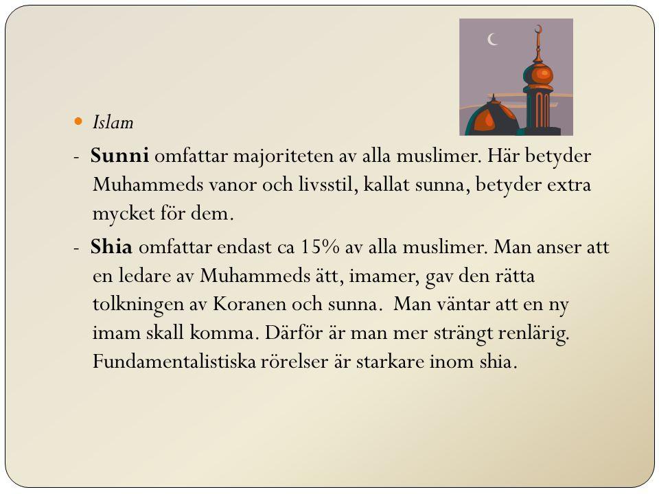 Islam - Sunni omfattar majoriteten av alla muslimer.