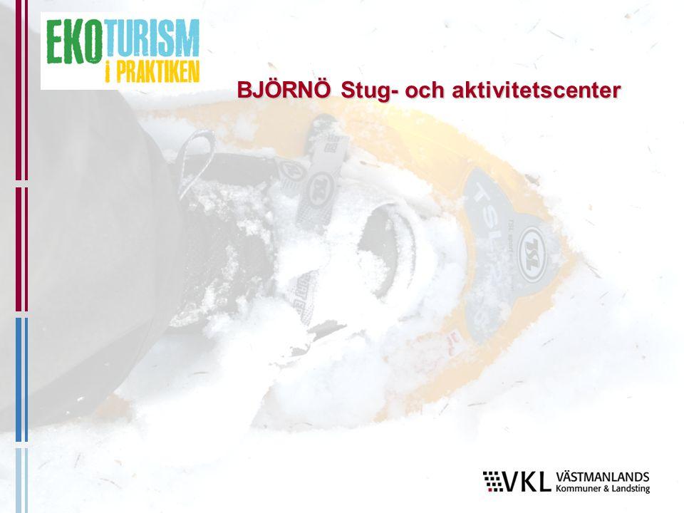 BJÖRNÖ Stug- och aktivitetscenter