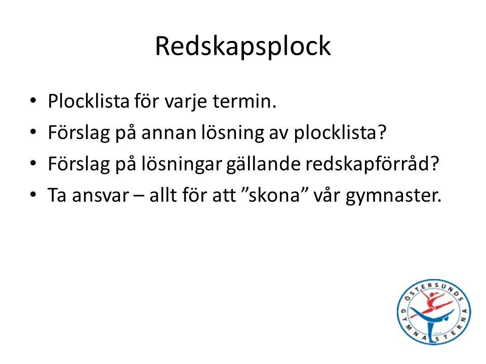 Redskapsplock Plocklista för varje termin. Förslag på annan lösning av plocklista.