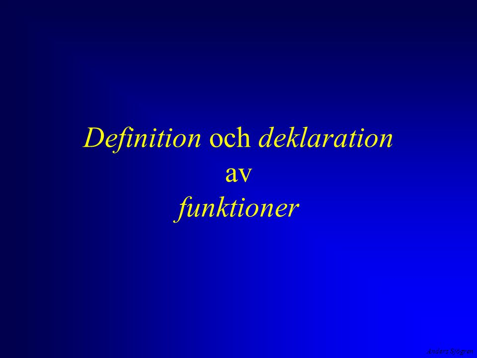 Anders Sjögren Definition och deklaration av funktioner