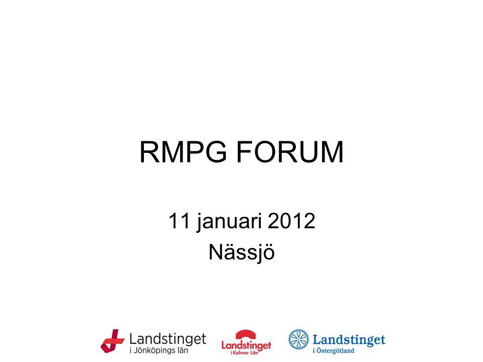 RMPG FORUM 11 januari 2012 Nässjö