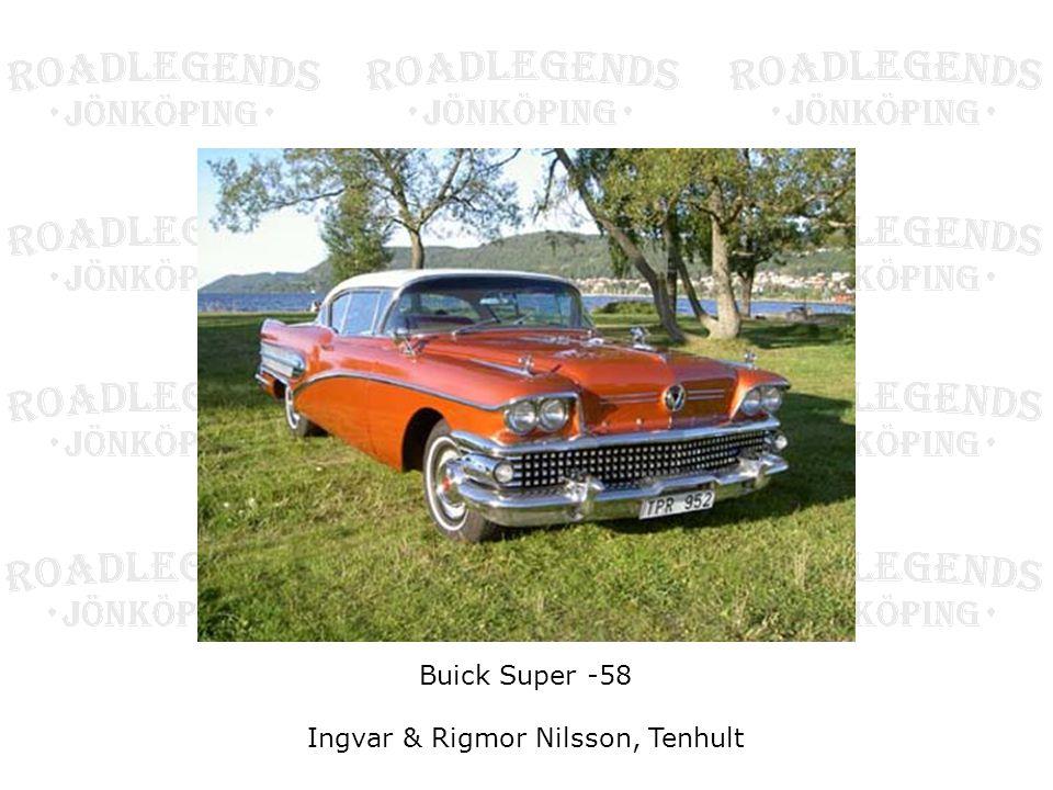 Buick Super -58 Ingvar & Rigmor Nilsson, Tenhult