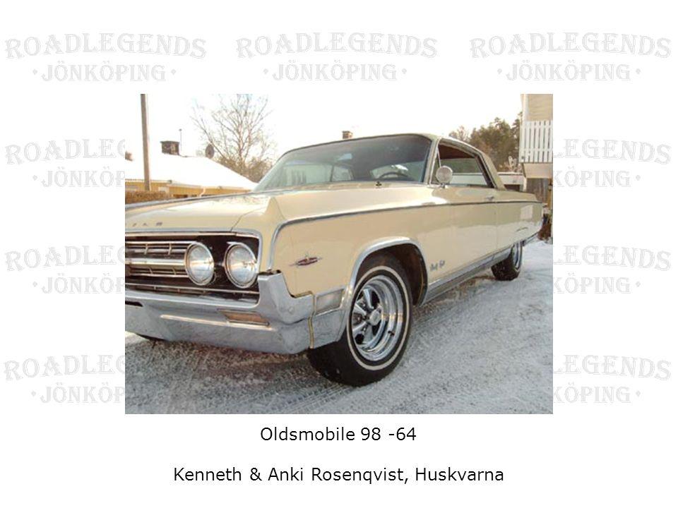 Oldsmobile 98 -64 Kenneth & Anki Rosenqvist, Huskvarna