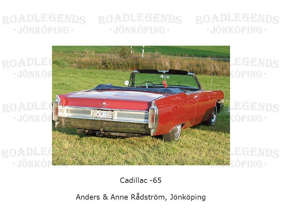 Cadillac -65 Anders & Anne Rådström, Jönköping