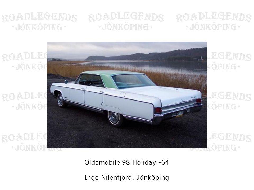 Oldsmobile 98 Holiday -64 Inge Nilenfjord, Jönköping