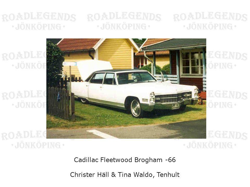 Cadillac Fleetwood Brogham -66 Christer Häll & Tina Waldo, Tenhult