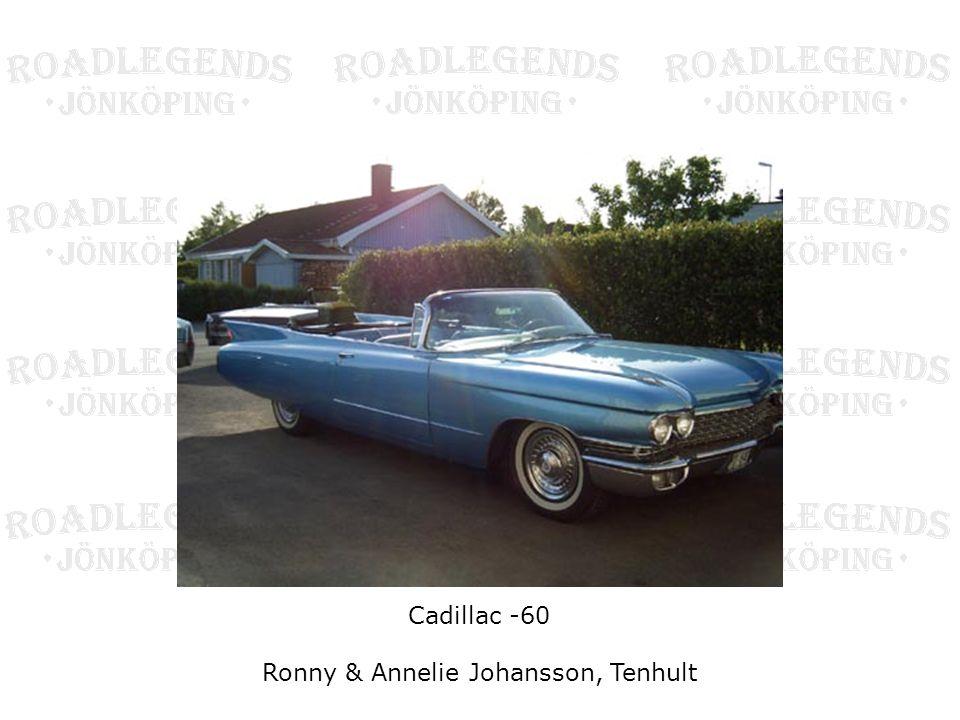 Cadillac -60 Ronny & Annelie Johansson, Tenhult