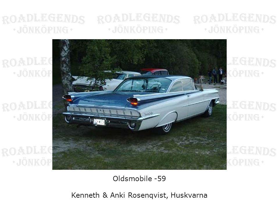 Oldsmobile -59 Kenneth & Anki Rosenqvist, Huskvarna
