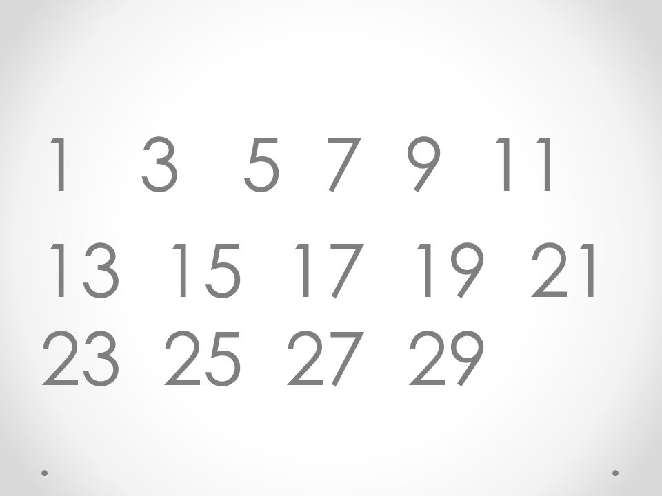 13 5 7 9 11 13 15 17 19 21 23 25 27 29