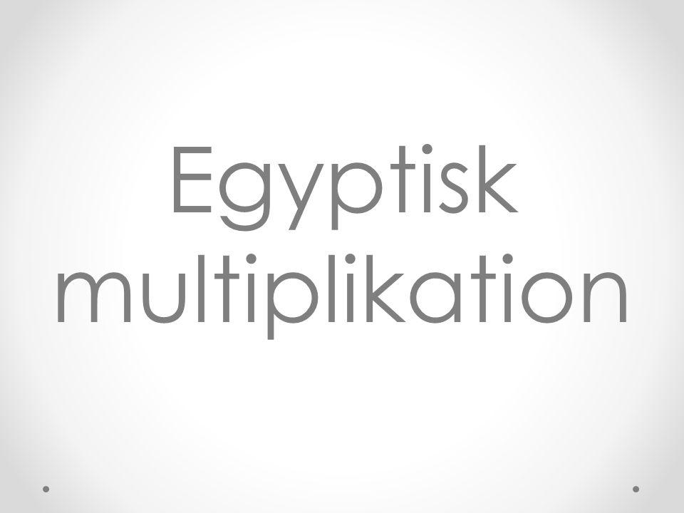 Egyptisk multiplikation