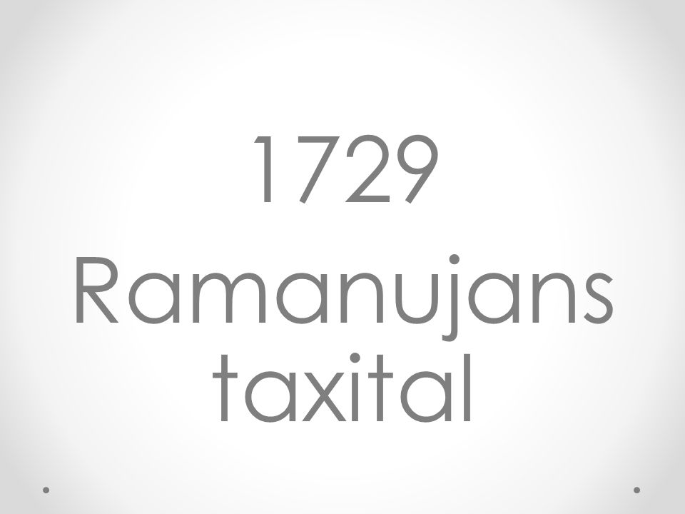 1729 Ramanujans taxital