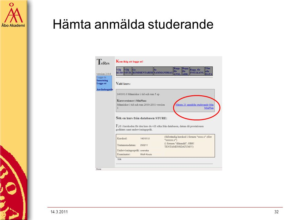 Hämta anmälda studerande 14.3.201132