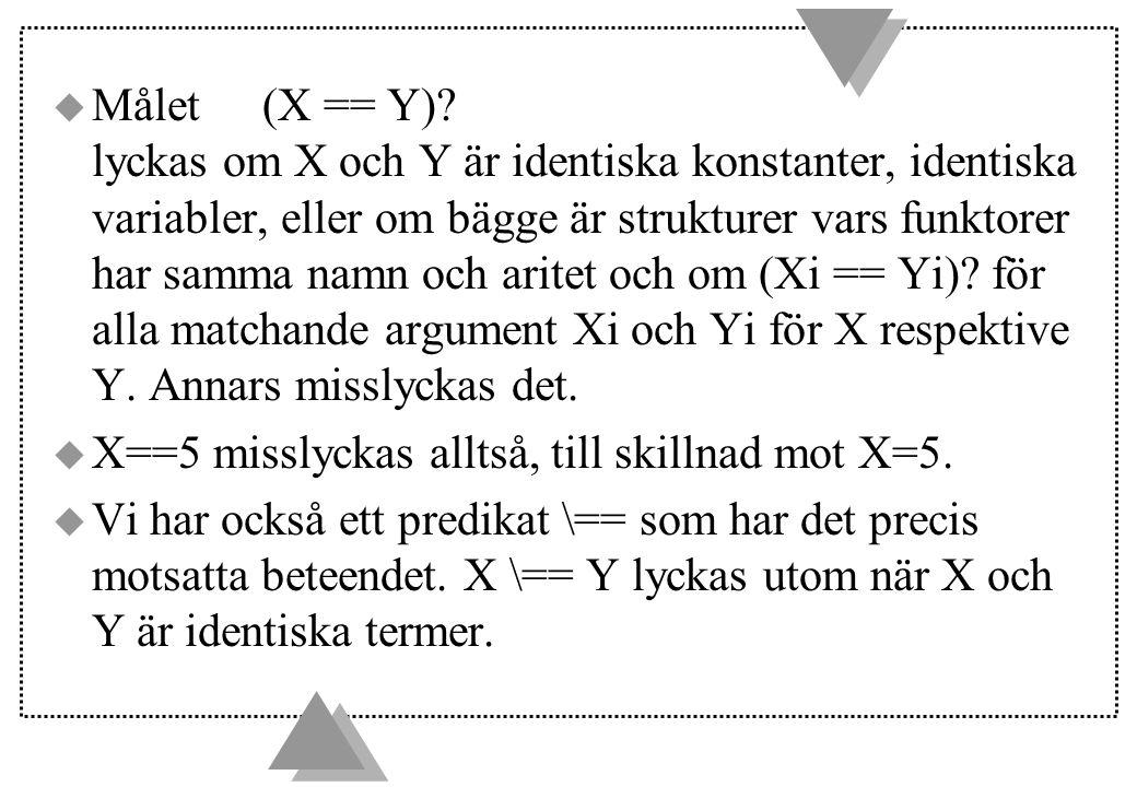 u Målet(X == Y).