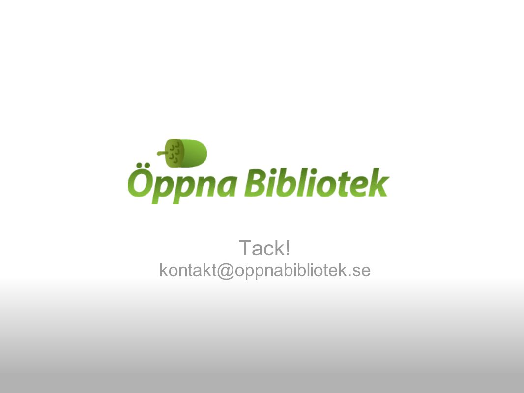 Tack! kontakt@oppnabibliotek.se