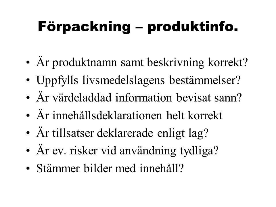 Förpackning – produktinfo. Är produktnamn samt beskrivning korrekt.