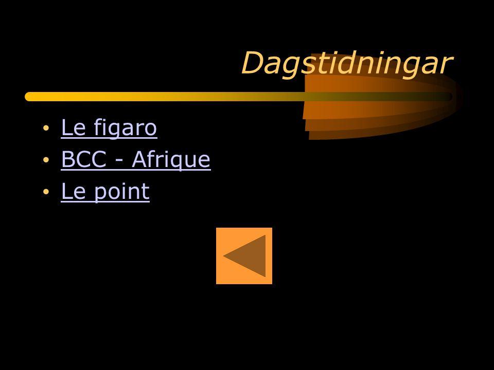 Dagstidningar Le figaro BCC - Afrique Le point