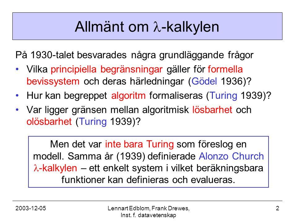 2003-12-05Lennart Edblom, Frank Drewes, Inst. f.