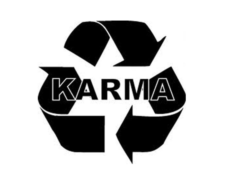 Karma är resultatet av en människas handlingar, ord och tankar under dennes livstid + + + + ++ + + ++ + + -- - - - - - - - - - - -