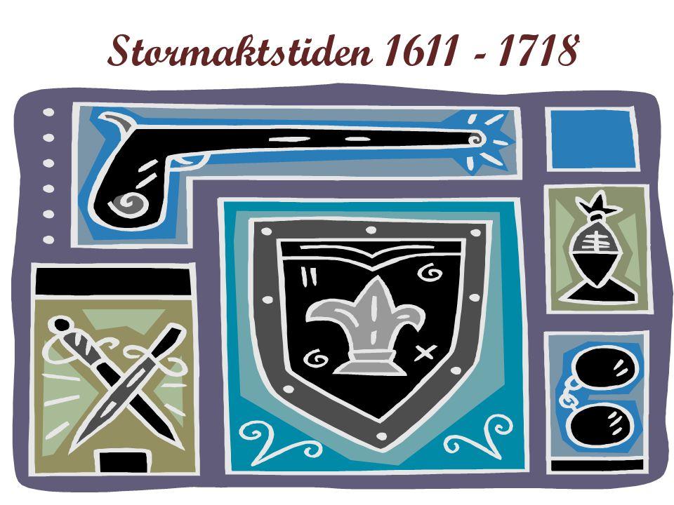 Stormaktstiden 1611 - 1718