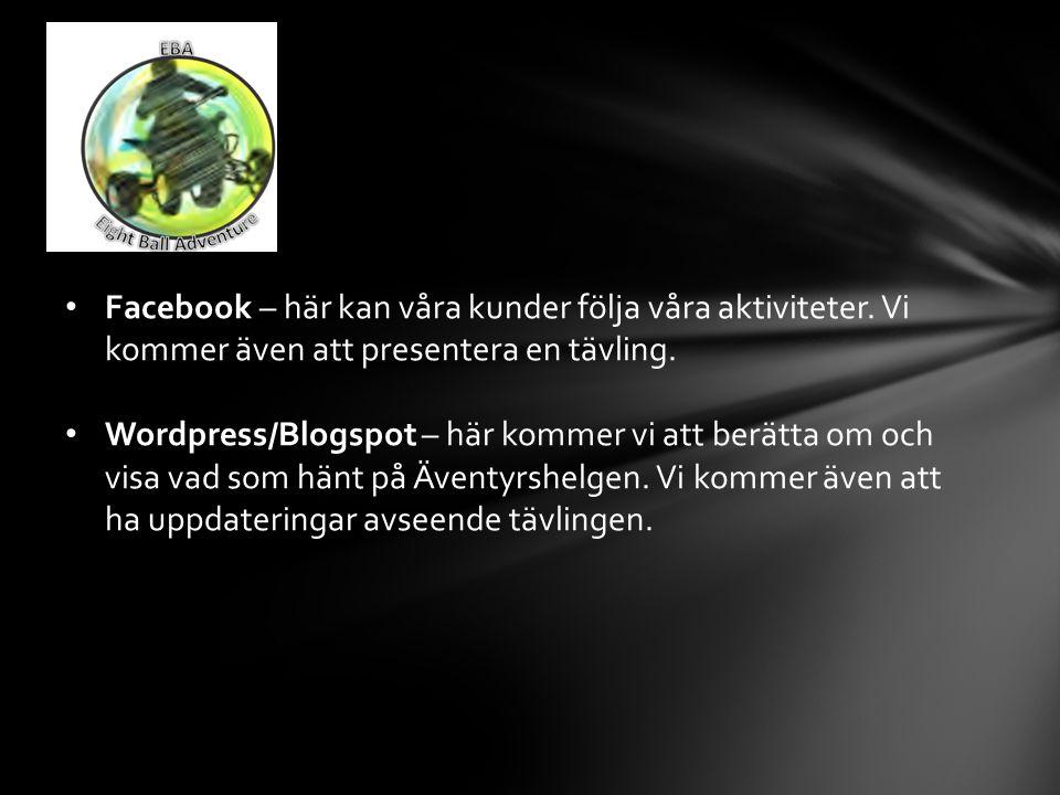 Facebook – här kan våra kunder följa våra aktiviteter.