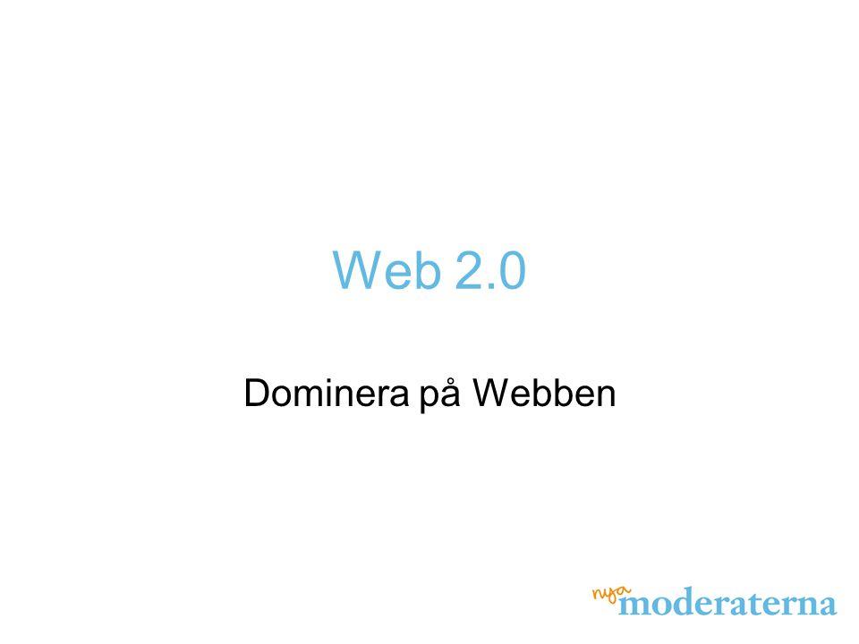 Web Vad är Webben? Dåtid Nutid Framtid