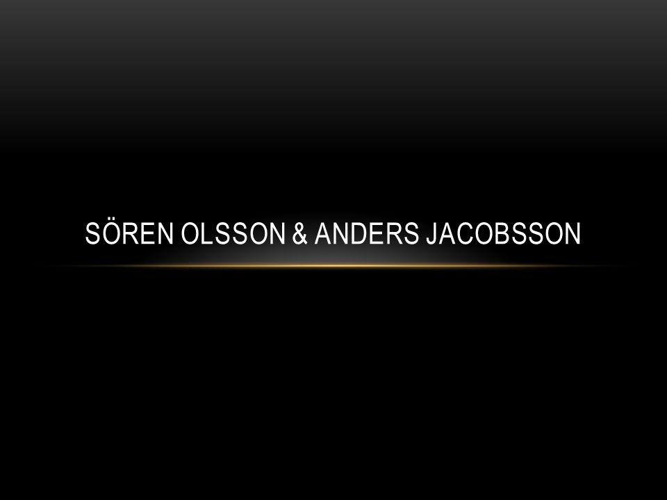 SÖREN OLSSON & ANDERS JACOBSSON