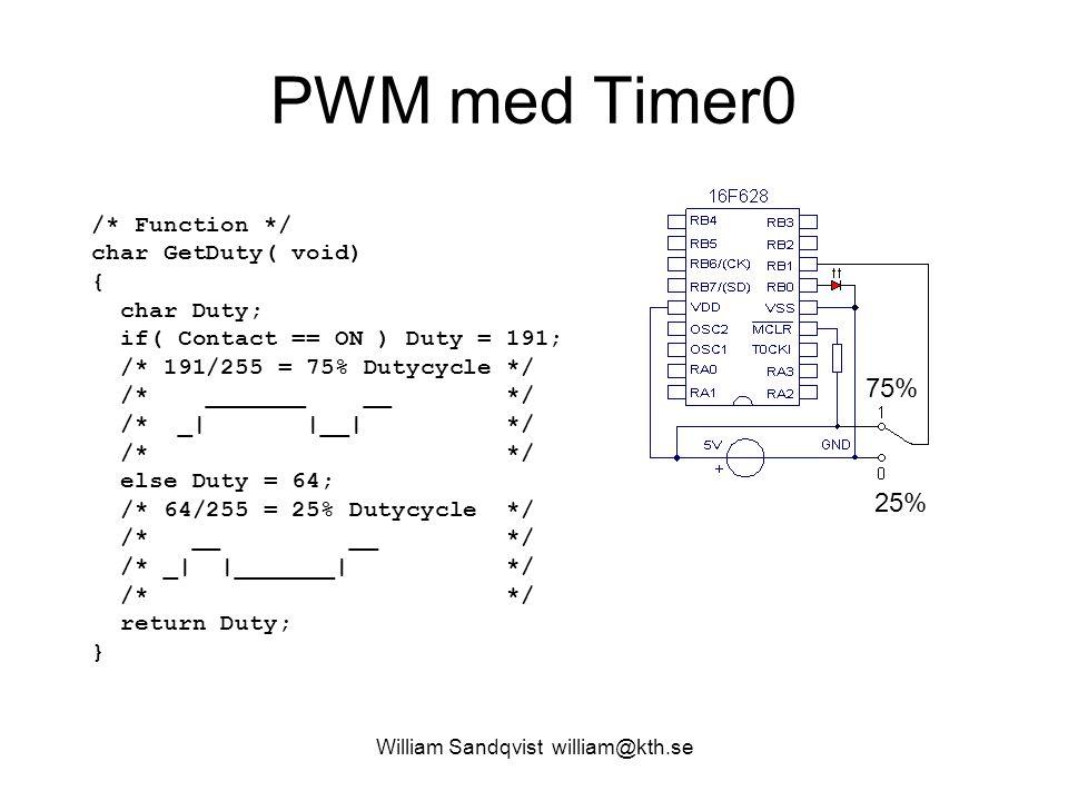 William Sandqvist william@kth.se PWM frekvens T2CON postscale 1/1 … 1/16 ON/OFF prescale 1/1, 1/4, 1/16 PR2 förkortar räknecykeln  Frekvensinställning görs således med prescale och PR2 .