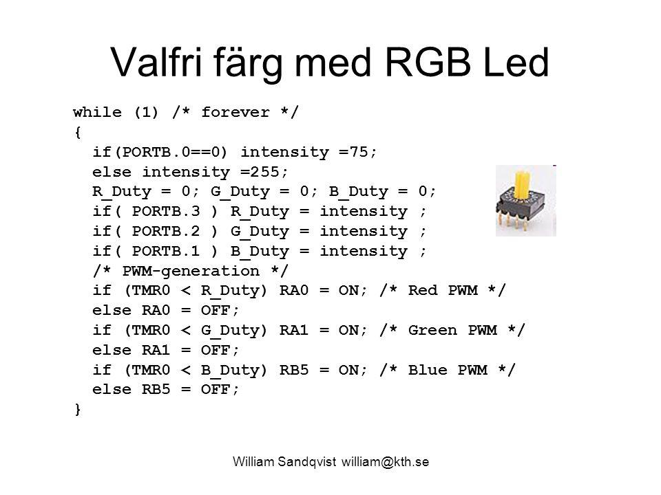 William Sandqvist william@kth.se Styr färg med slumptal … Många algoritmer för slumptal utnyttjar multiplikation och division, något som inte är midrange PIC-processorernas starkaste sida.