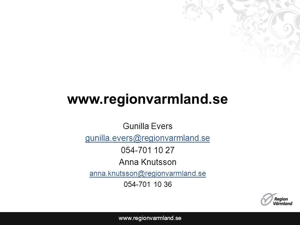 www.regionvarmland.se Gunilla Evers gunilla.evers@regionvarmland.se 054-701 10 27 Anna Knutsson anna.knutsson@regionvarmland.se 054-701 10 36