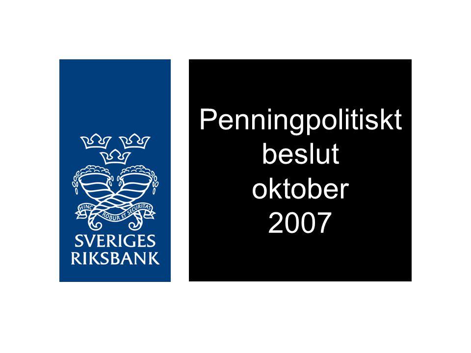 Penningpolitiskt beslut oktober 2007