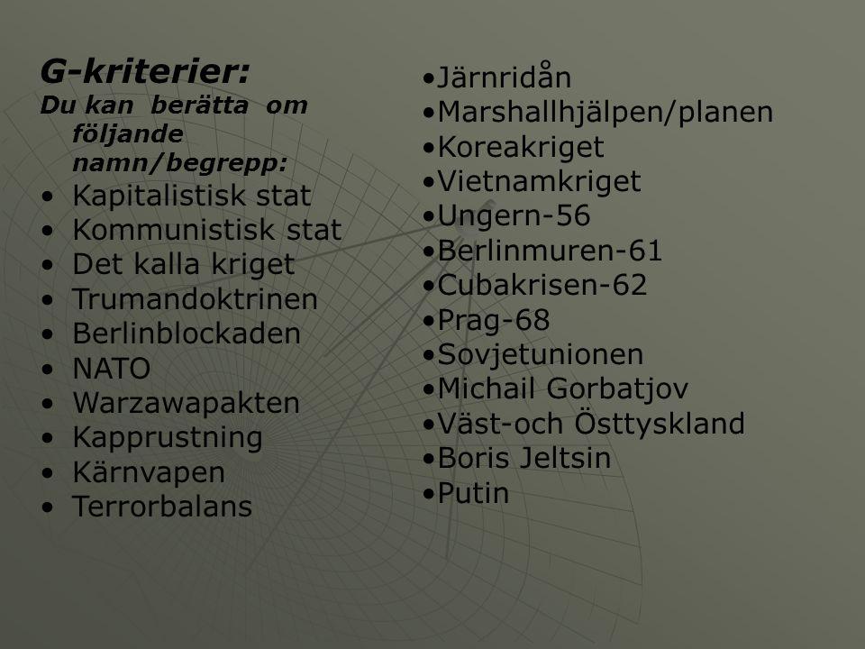 G Planering Vecka39404142 GLäs i häftet om: Krigets resultat.