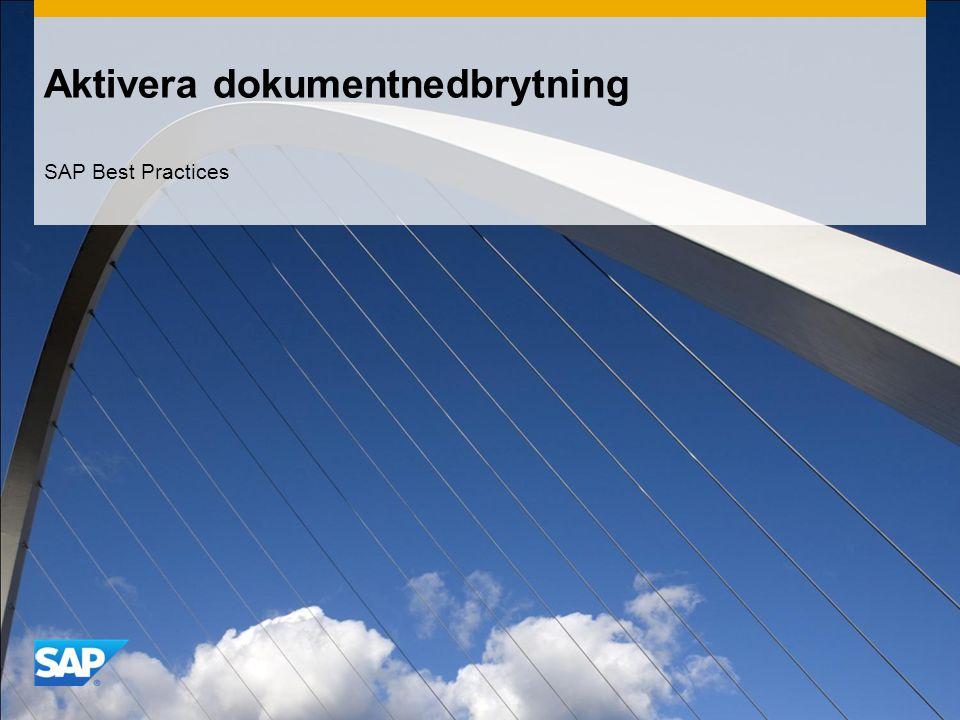 Aktivera dokumentnedbrytning SAP Best Practices