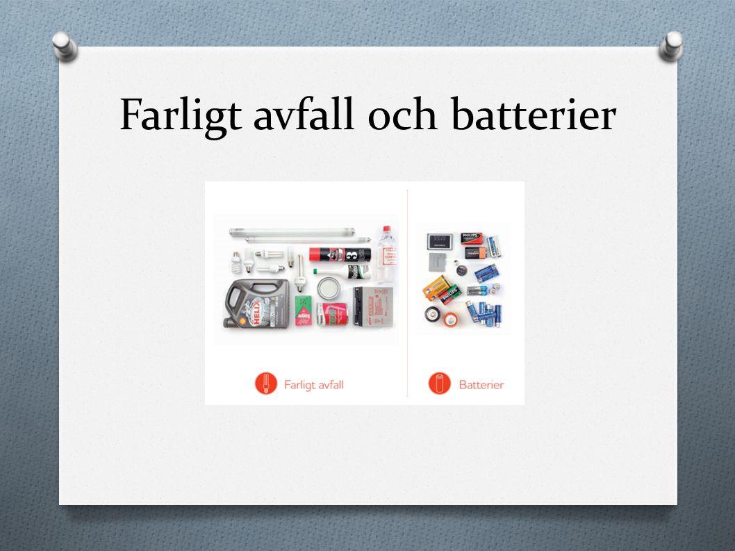 Farligt avfall och batterier