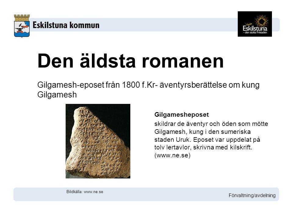 Gilgamesh-eposet från 1800 f.Kr- äventyrsberättelse om kung Gilgamesh Gilgamesheposet skildrar de äventyr och öden som mötte Gilgamesh, kung i den sumeriska staden Uruk.