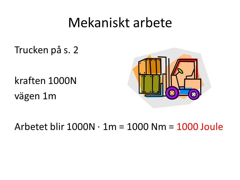 Mekaniskt arbete Trucken på s.