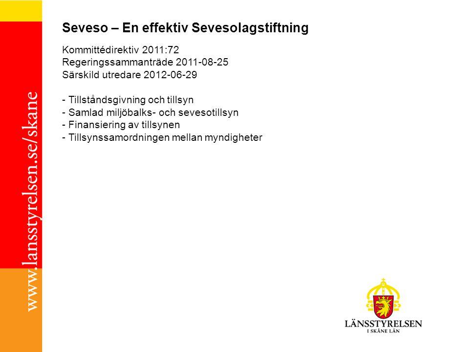 Seveso – En effektiv Sevesolagstiftning Kommittédirektiv 2011:72 Regeringssammanträde 2011-08-25 Särskild utredare 2012-06-29 - Tillståndsgivning och tillsyn - Samlad miljöbalks- och sevesotillsyn - Finansiering av tillsynen - Tillsynssamordningen mellan myndigheter
