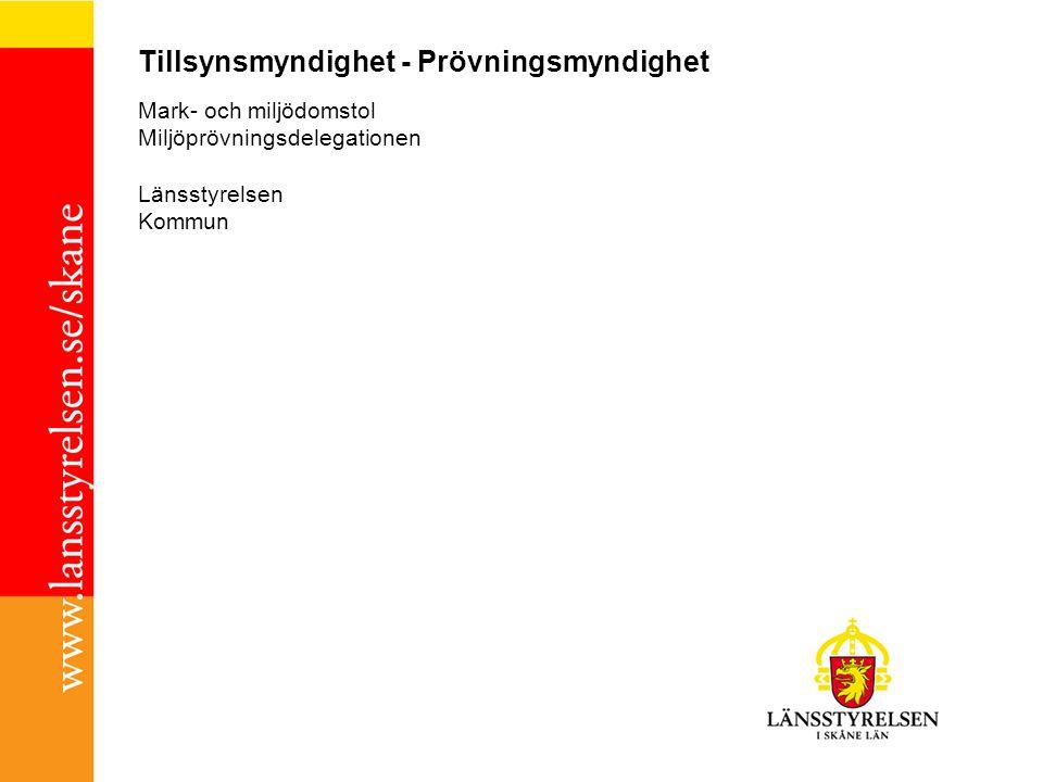 Miljöprövningsdelegationerna Senaste 10-11 län Skåne och Blekinge 2012-04-01?