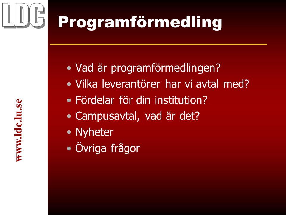 www.ldc.lu.se Programförmedling Vad är programförmedlingen.