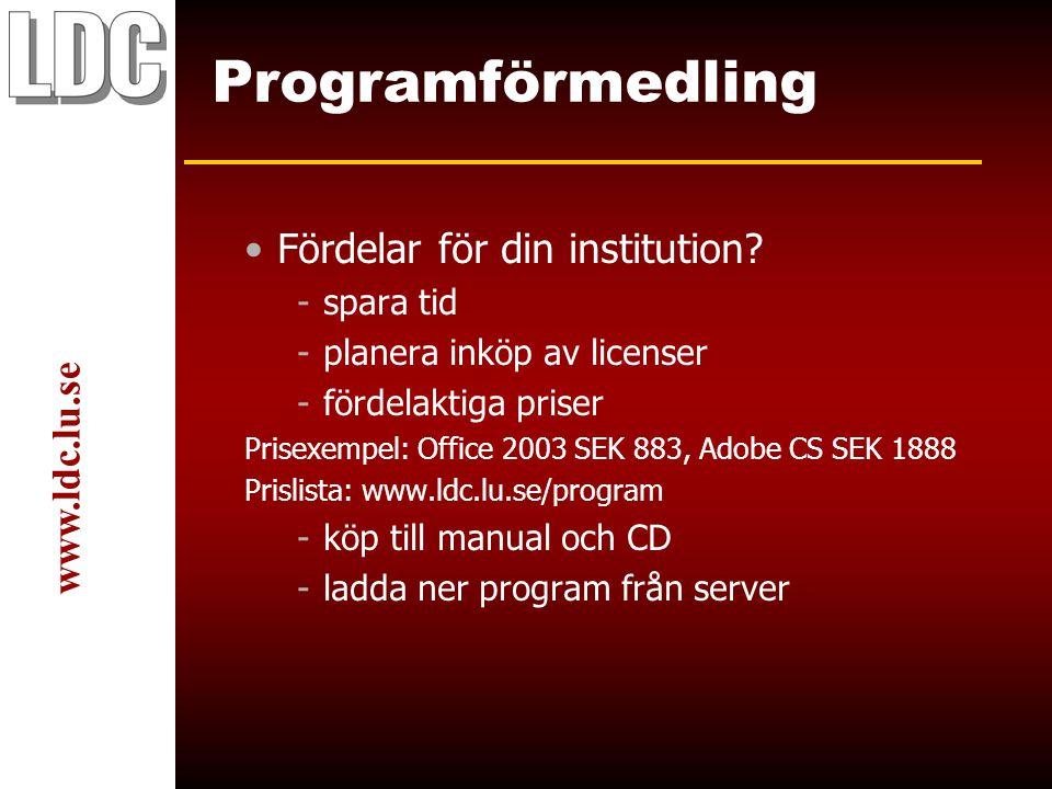 www.ldc.lu.se Programförmedling Fördelar för din institution.