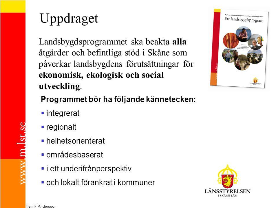 Uppdraget Landsbygdsprogrammet ska beakta alla åtgärder och befintliga stöd i Skåne som påverkar landsbygdens förutsättningar för ekonomisk, ekologisk och social utveckling.