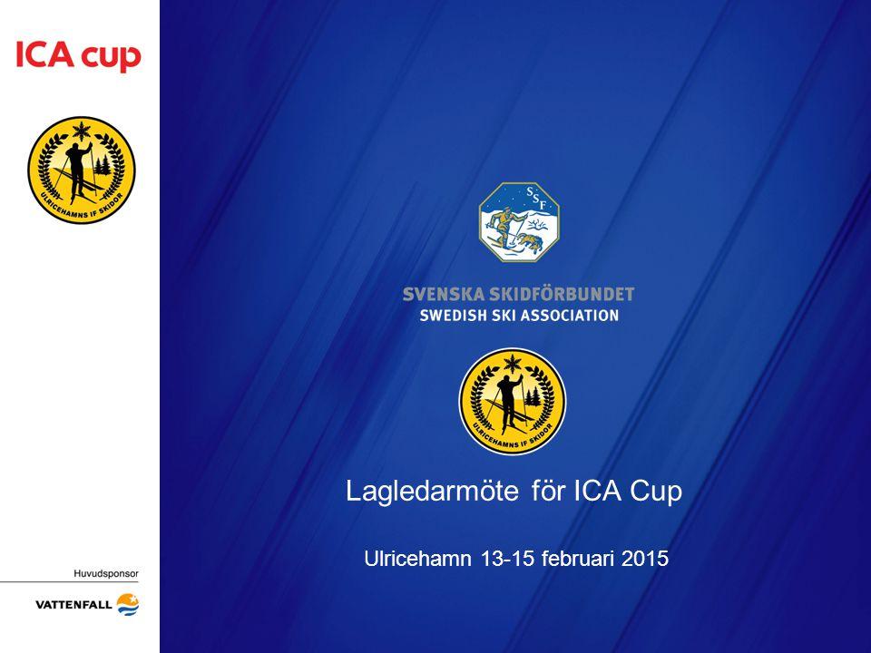 Lagledarmöte för ICA Cup Ulricehamn 13-15 februari 2015 Arrangörens logotyp
