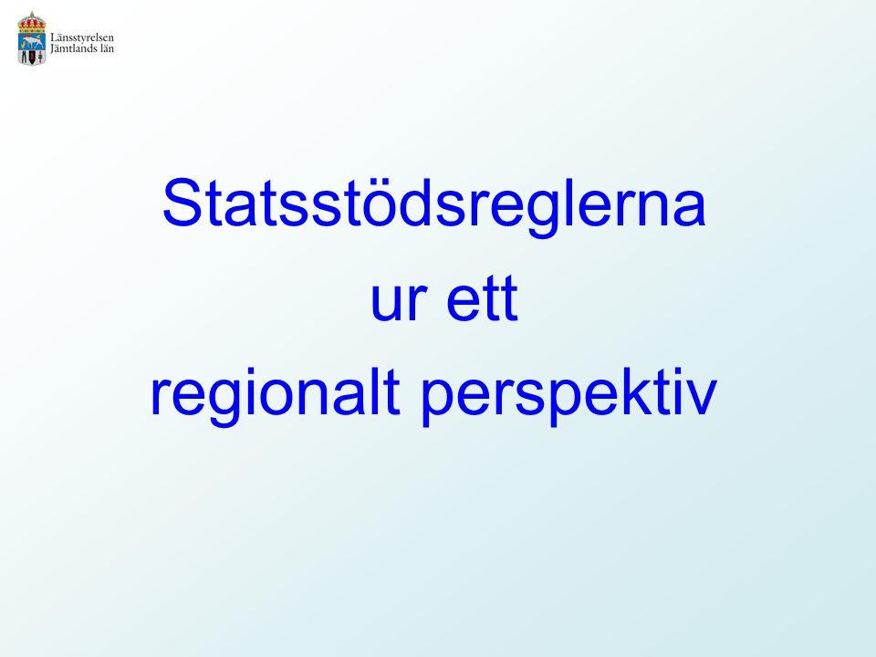 Statsstödsreglerna ur ett regionalt perspektiv