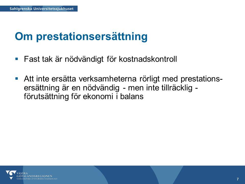 18 Om prestationsersättning  För ett akutsjukhus och ett sjukhus som i grunden har ett visst upptagningsområde är utvecklingen av antal invånare det som över tid absolut mest påverkar behovet av vård och därför kostnaderna för vården  2002 – 2008 förklarade antalet invånare mer än 95% av kostnadsskillnaderna för hälso- och sjukvården mellan de svenska landstingen 2002-2008