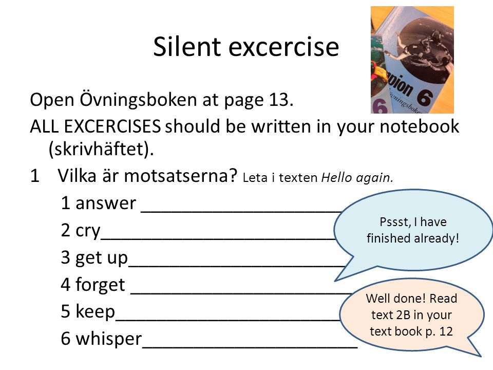 Silent excercise Open Övningsboken at page 13.