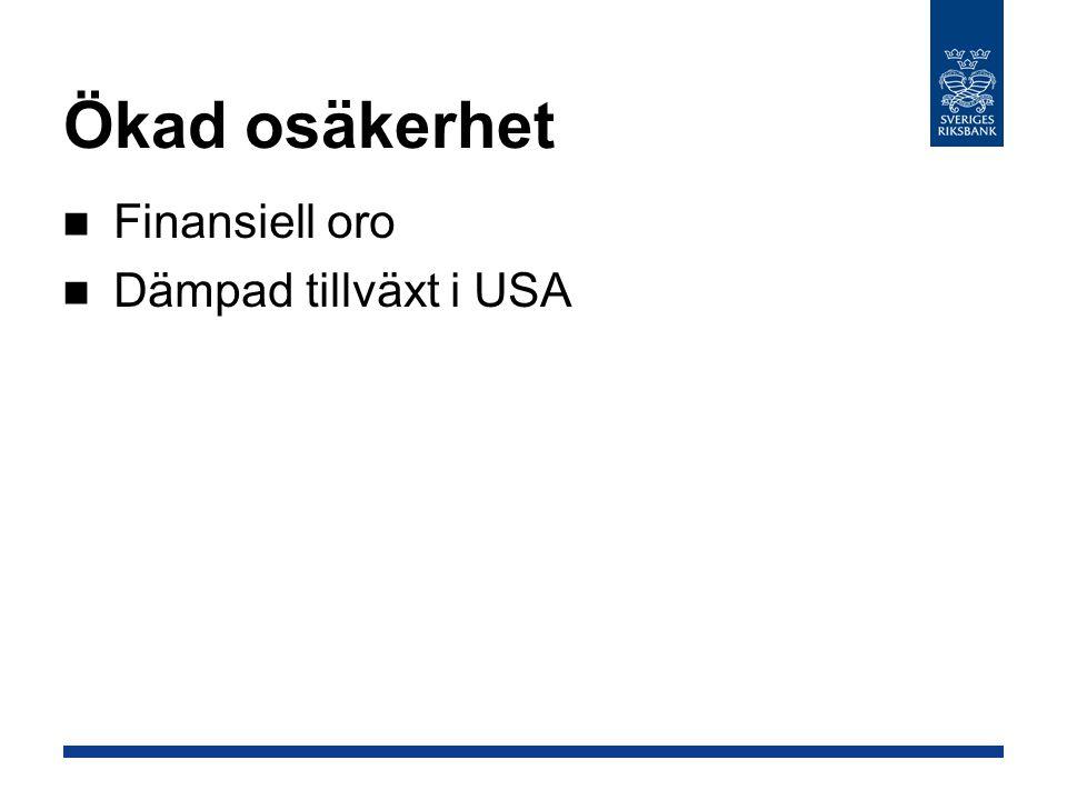 Fortsatt finansiell oro Skillnad mellan interbank- och statspappersräntor, räntepunkter Källa: Riksbanken Anm.