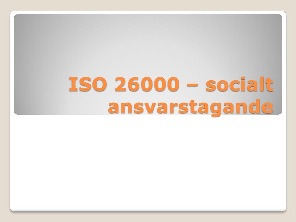 ISO 26000 – socialt ansvarstagande